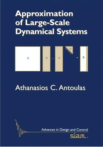 9780898715293: Approximation of Large-Scale Dynamical Systems (Advances in Design and Control)