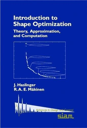 9780898715361: Introduction to Shape Optimization Paperback: Theory, Approximation and Computation (Advances in Design and Control)