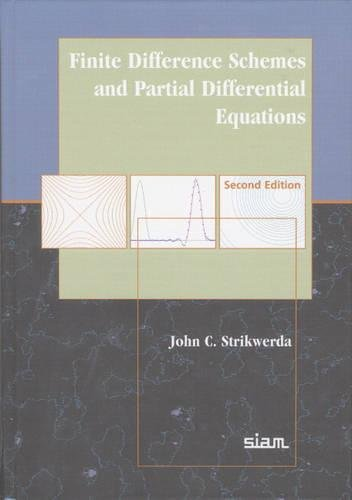 9780898715675: Finite Difference Schemes and Partial Differential Equations