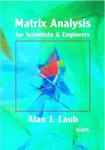 9780898715767: Matrix Analysis for Scientists and Engineers Paperback