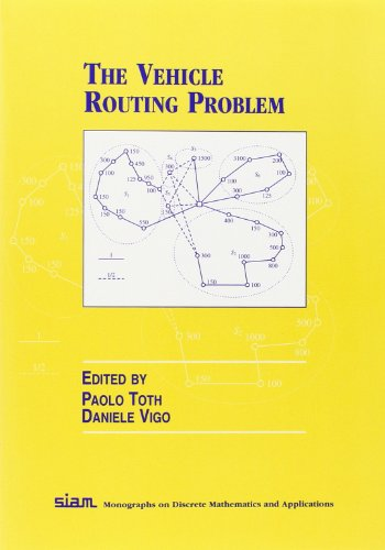 9780898715798: The Vehicle Routing Problem Paperback (Monographs on Discrete Mathematics and Applications)