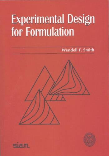 9780898715804: Experimental Design for Formulation Paperback (ASA-SIAM Series on Statistics and Applied Probability)