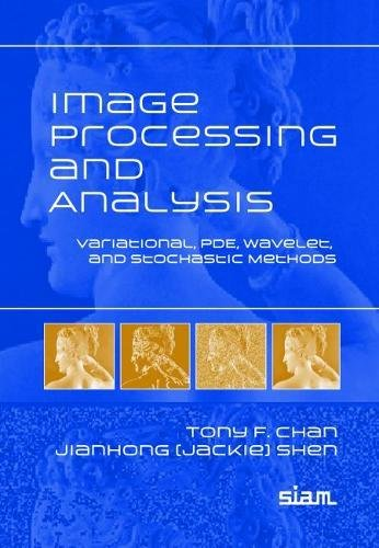 9780898715897: Image Processing and Analysis Paperback: Variational, PDE, Wavelet, and Stochastic Methods