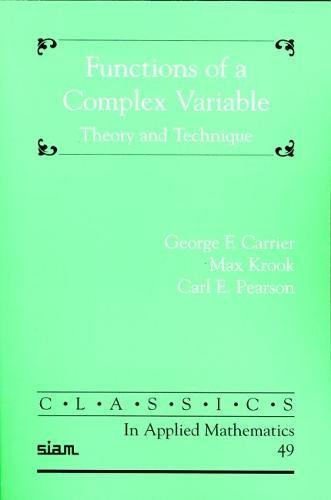 9780898715958: Functions of a Complex Variable: Theory and Technique (Classics in Applied Mathematics)