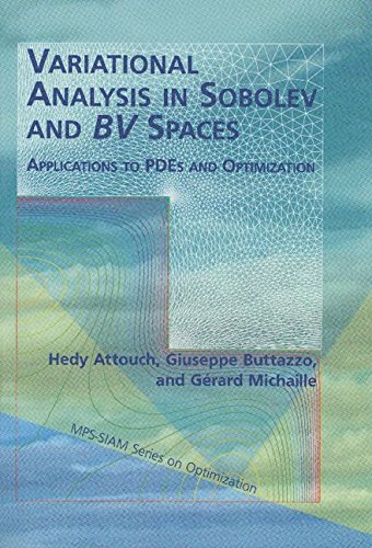 9780898716009: Variational Analysis in Sobolev and BV Spaces: Applications to PDEs and Optimization (MPS-SIAM Series on Optimization)