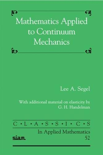 9780898716207: Mathematics Applied to Continuum Mechanics (Classics in Applied Mathematics)