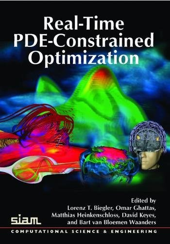 9780898716214: Real-Time PDE-Constrained Optimization (Computational Science and Engineering)