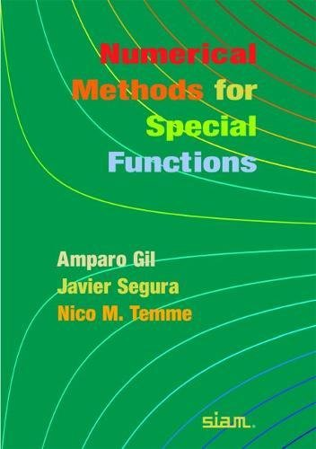 9780898716344: Numerical Methods for Special Functions Paperback