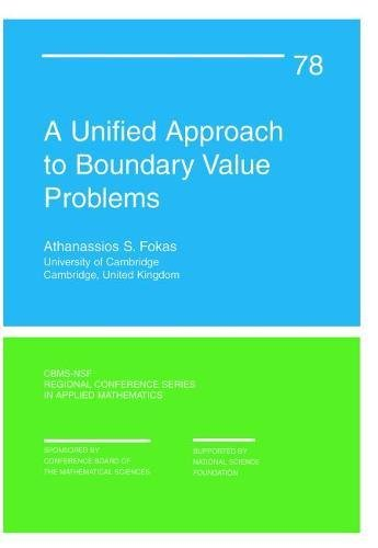 9780898716511: A Unified Approach to Boundary Value Problems (CBMS-NSF Regional Conference Series in Applied Mathematics)