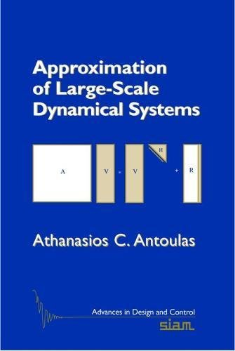 9780898716580: Approximation of Large-Scale Dynamical Systems (Advances in Design and Control)