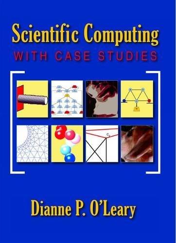 9780898716665: Scientific Computing with Case Studies