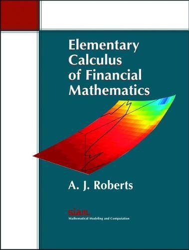 9780898716672: Elementary Calculus of Financial Mathematics (Monographs on Mathematical Modeling & Computation) (Monographs on Mathematical Modeling and Computation)