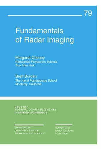 9780898716771: Fundamentals of Radar Imaging (CBMS-NSF Regional Conference Series in Applied Mathematics)