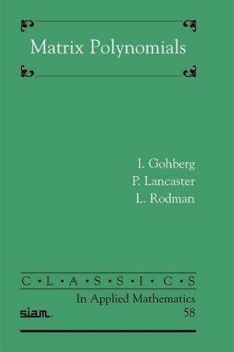 9780898716818: Matrix Polynomials (Classics in Applied Mathematics)