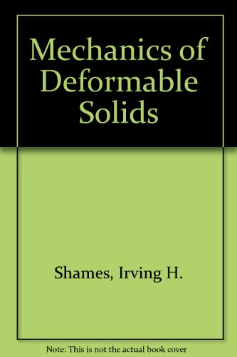 9780898740134: Mechanics of Deformable Solids