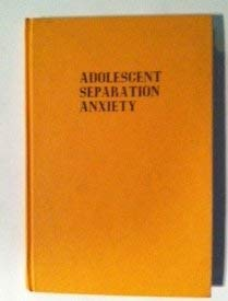 9780898740424: 001: Adolescent Separation Anxiety