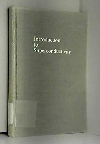 9780898740493: Introduction to Superconductivity