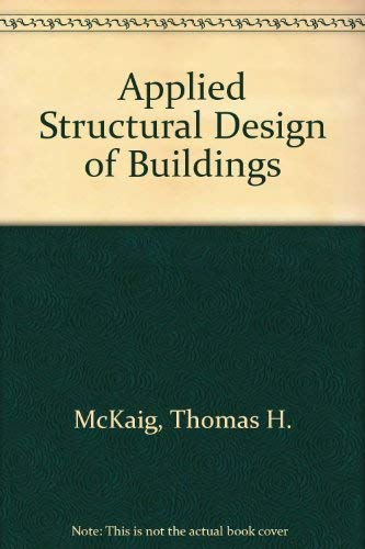 9780898740707: Applied Structural Design of Buildings