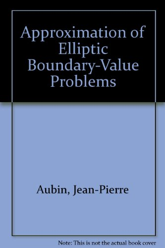 9780898740776: Approximation of Elliptic Boundary-Value Problems
