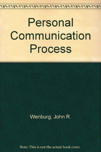 Personal Communication Process: Wenburg, John R.