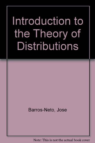 9780898741285: An Introduction to the Theory of Distributions