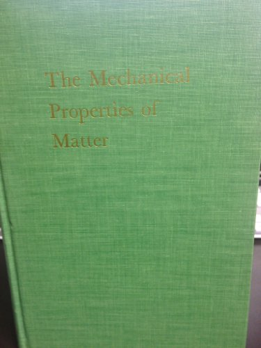 9780898741681: The Mechanical Properties of Matter