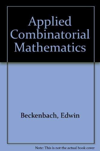 9780898741728: Applied Combinatorial Mathematics
