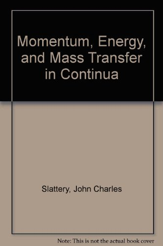 9780898742121: Momentum, Energy, and Mass Transfer in Continua