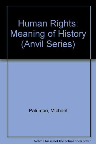 9780898742596: Human Rights: Meaning of History