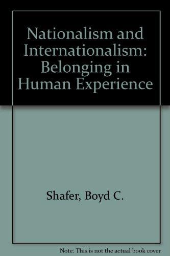 9780898742602: Nationalism and Internationalism: Belonging in Human Experience (Anvil series)