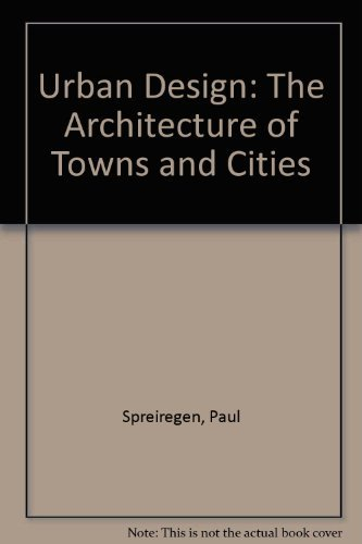 9780898743005: Urban Design: The Architecture of Towns and Cities