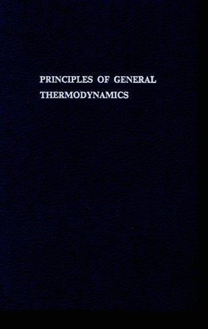 9780898743036: Principles of General Thermodynamics