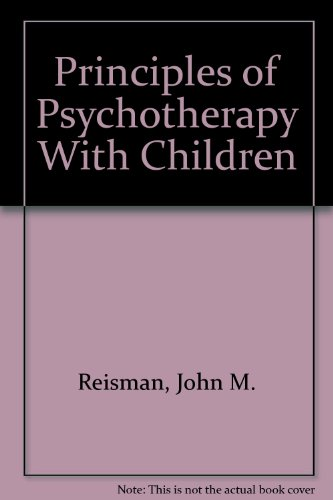 9780898743173: Principles of Psychotherapy With Children