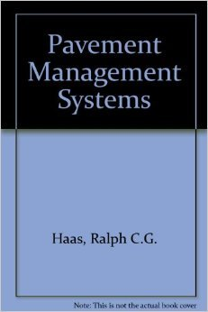 9780898744071: Pavement Management Systems
