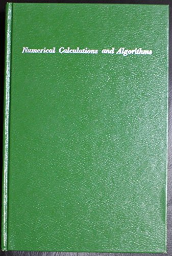 9780898744156: Numerical Calculations and Algorithms