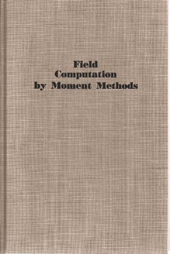Field Computation by Moment Methods: Harrington, Roger F.
