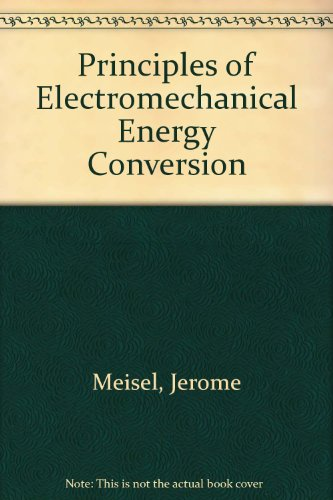 9780898744958: Principles of Electromechanical Energy Conversion