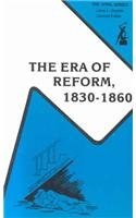The Era of Reform, 1830-1860: Documents: Commager, Henry Steele