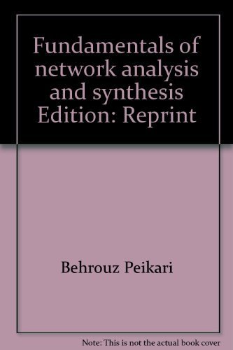 9780898745382: Fundamentals of Network Analysis and Synthesis