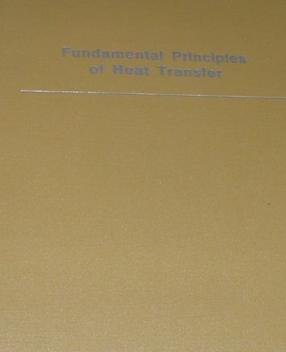 9780898745436: Fundamental Principles of Heat Transfer