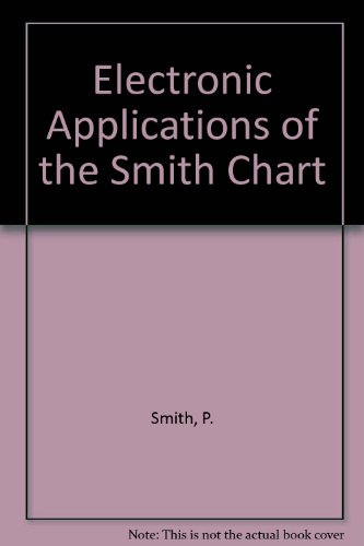 9780898745528: Electronic Applications of the Smith Chart