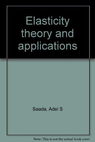 9780898745597: Elasticity theory and applications