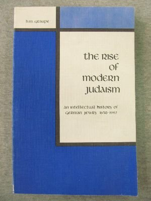 9780898745627: Rise of Modern Judaism: An Intellectual History of German Jewry, 1650-1942