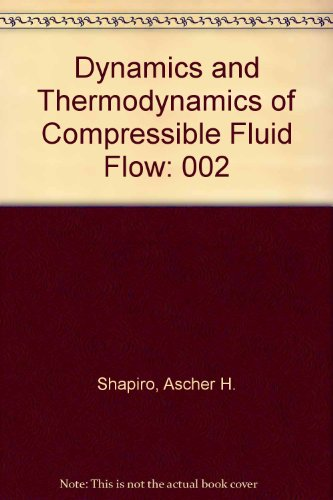 9780898745665: The Dynamics and Thermodynamics of Compressible Fluid Flow, Vol. 2