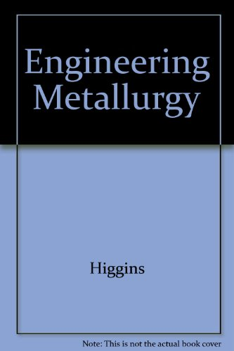 9780898745672: Engineering Metallurgy: Applied Physical Metallurgy