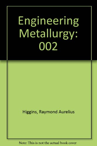 9780898745689: Engineering Metallurgy: Metallurgical Process Technology