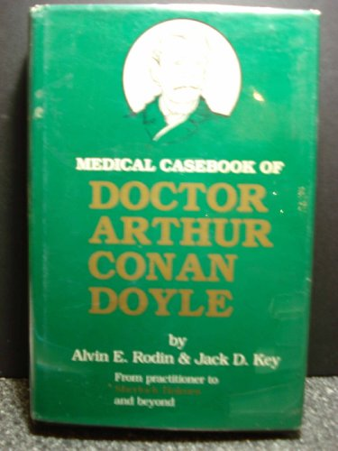 9780898745924: Medical Casebook of Doctor Arthur Conan Doyle: From Practitioner to Sherlock Holmes