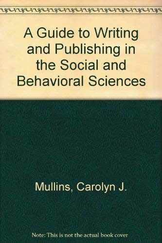 9780898746433: A Guide to Writing and Publishing in the Social and Behavioral Sciences