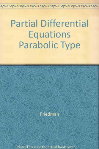 9780898746600: Partial Differential Equations of Parabolic Type