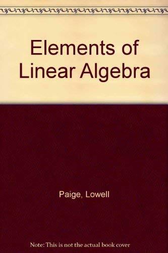 Elements of Linear Algebra: J. Dean Swift;
